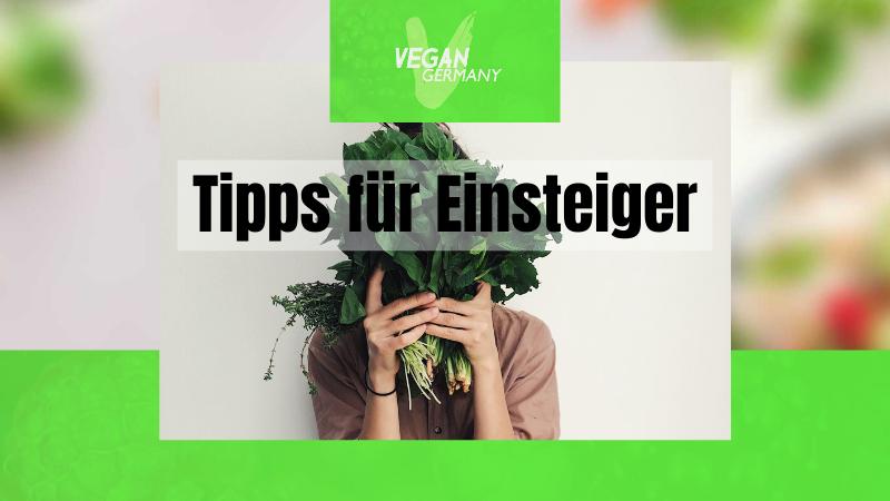 Vegan Werden - Tipps für Einsteiger